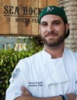 Tommy Fraioli, Executive Chef, Sea Rocket Bistro, San Diego, CA