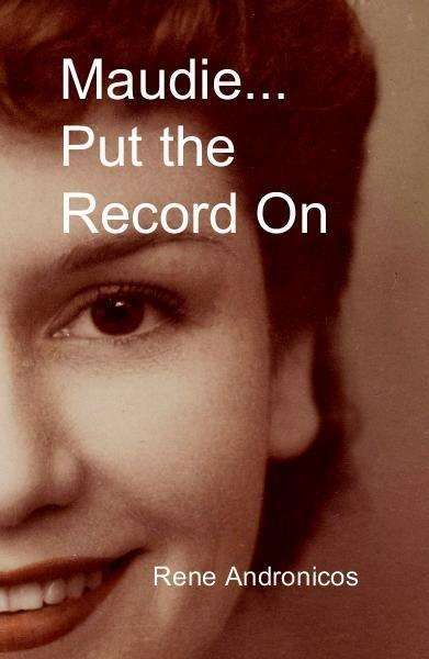 Maudie... Put The Record On - maudie…_2e put the record on bw 1st ed