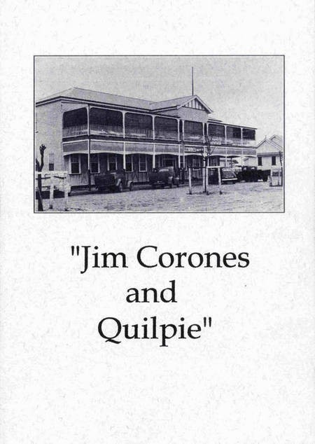 Jim Corones and Quilpie