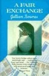Gillian Bouras. An author with acute insights into the nature of  Greek - Bouras A Fair Exchange The Book