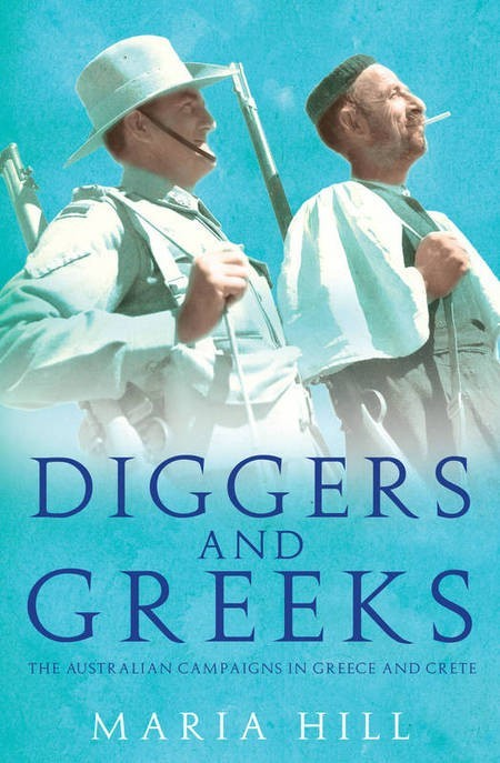 Book Launches - Diggers and Greeks.  Authored by, Maria Hill. - Diggers and Greeks COVER Large