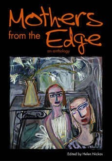 Mothers from the Edge: an anthology - Mothers from the Edge
