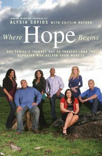 Where Hope Begins: One Family's Journey Out of Tragedy-and the Reporter Who Helped Them Make It - n117275944962651_8313