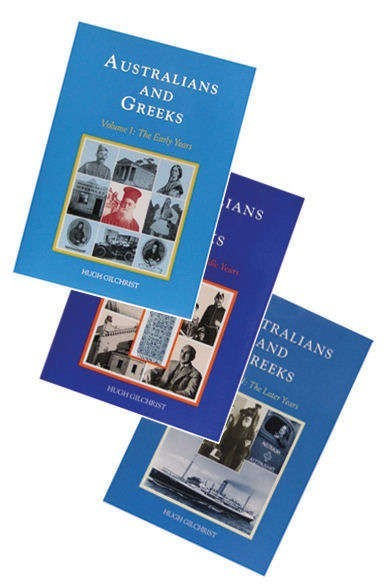 Vol. 3. Australians and Greeks. The Later Years. - Epsilon Gilchrist Books montage_col LARGER