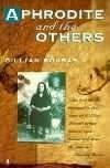 A Foreign Wife - and beyond. The literary output of expatriate Greek Australian Gillian Bouras. - Bouras Aphrodite and the Others Book