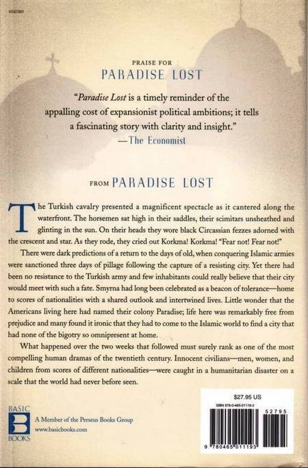 Paradise Lost: Smyrna, 1922. The Destruction of Islam's City of Tolerance. - Giles Milton Paradise Lost Scan10059a