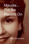 Maudie... Put The Record On