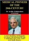 Archie Kalokerinos - Medical Pioneer of the 20th Century. Dr. Archie Kalokerinos, an Autobiography - Acknowledgments and Introduction.