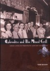 Aphrodite and the Mixed Grill. Greek Cafes in Twentieth-Century Australia.